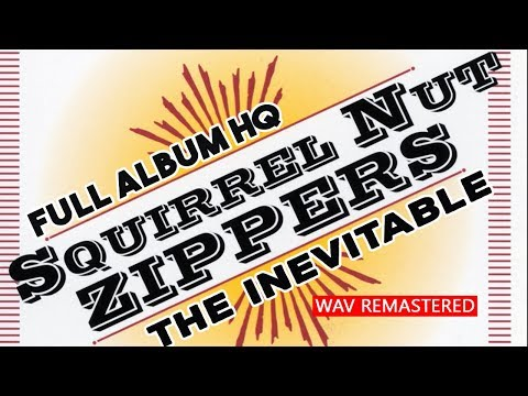 ███ Gypsy Jazz SQUIRREL NUT ZIPPERS ‎– The Inevitable full album  remastered HQ 1995