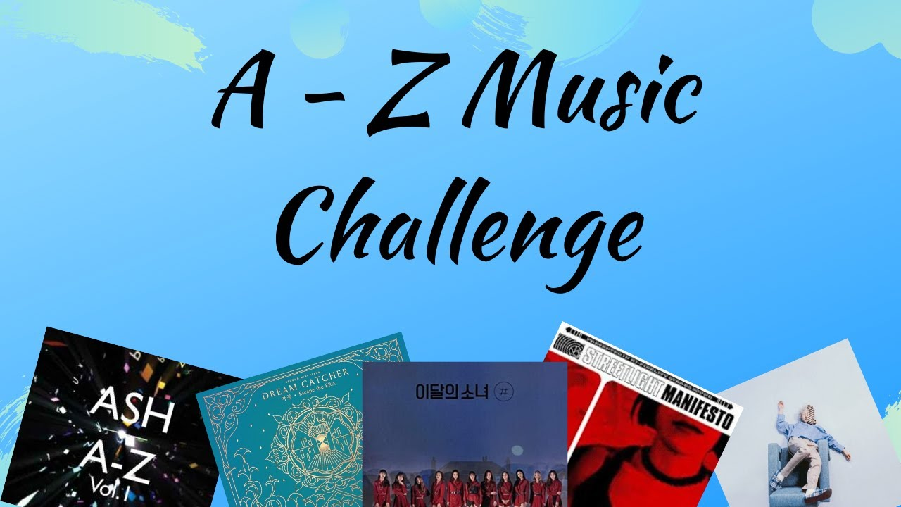 A Z Music Challenge Youtube