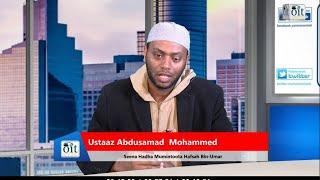 Oromia Islamic TV : Usaaz Abdusamad Mohammed