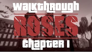 ROSES Walkthrough - Kapitel 1 VOLL - ROBLOX - Teil 1