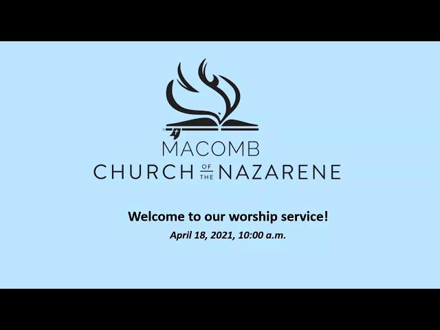 Sunday Morning Worship - April 18, 2021