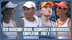 Tennis Hard Court Drama 2020 | Part 03 | Temper Tantrums Down Under