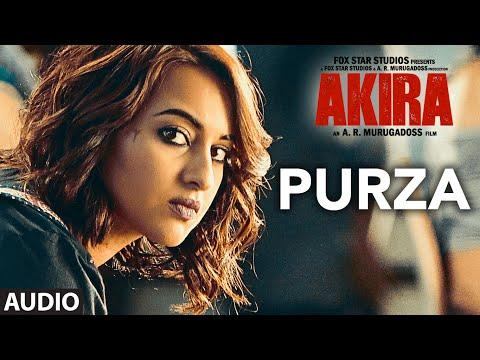 PURZA  Full Song Audio | Akira | Sonakshi Sinha | Konkana Sen Sharma | Anurag Kashyap | T-Series