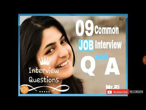 09 common Interview question and answers - Job Interview Skills