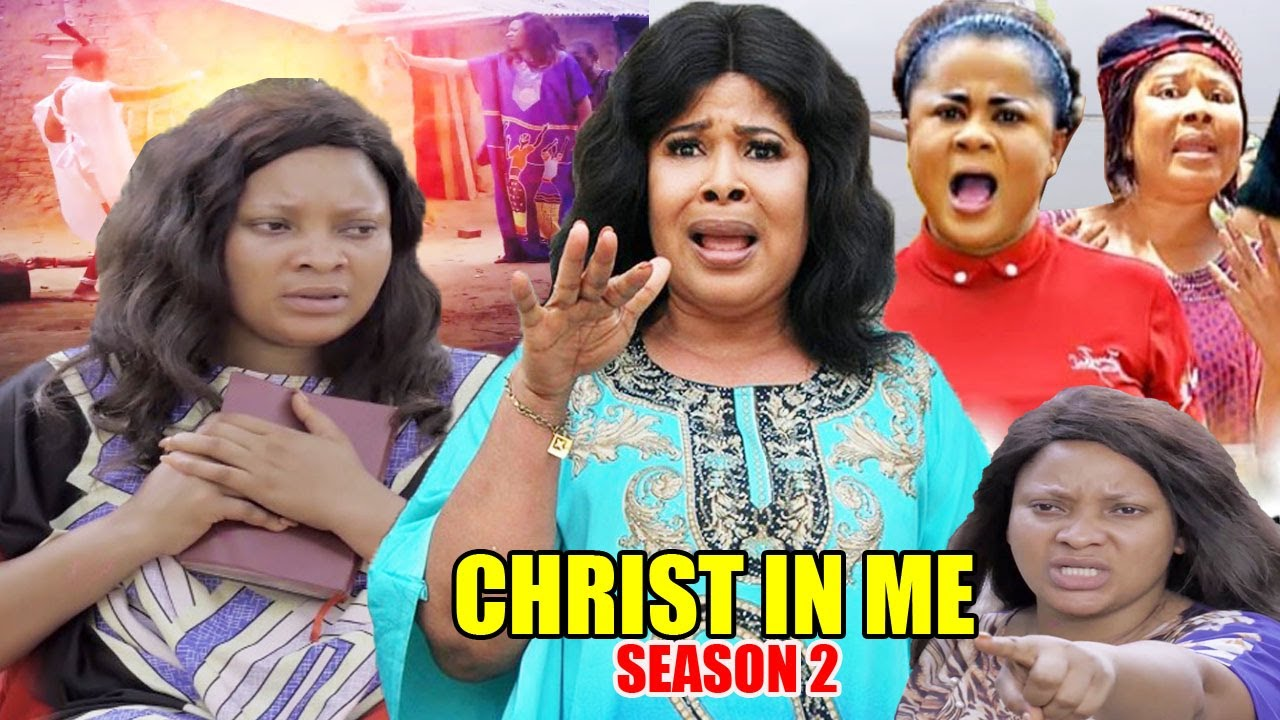 Download CHRIST IN ME Season 2-[NEW MOVIE] THIS LOVELY MOVIE WILL MAKE YOU BELIEVE/TRUTH IN GOD  2020 Movie