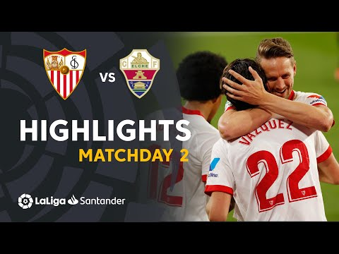 Sevilla Elche Goals And Highlights