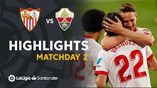 Highlights Sevilla FC vs Elche CF (2-0)