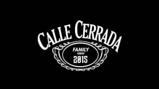 Calle Cerrada mxl | Me Encantas ft. Karla Montalvo & La Jota Chavira