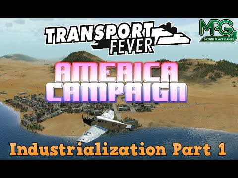 Transport Fever America Campaign Mission 2  Industrialization Part 1