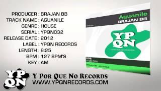 YPQN032 Brajan BB - Aguanile
