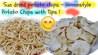 Sun dried potato chips - Homestyle Potato Chips with Tips ! ????