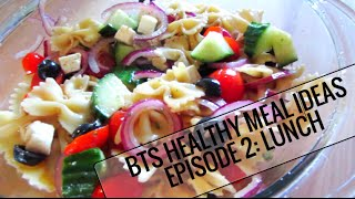 BTS Healthy Meal Ideas - Episode 2: Lunch Thumbnail