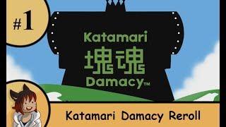 Katamari Damacy Reroll part 1 - Roll little prince roll!