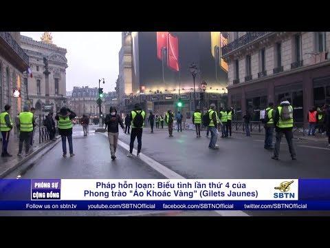 PHÓNG SỰ CỘNG ĐỒNG: Pháp Hỗn Loạn - Phong Trào 'Áo Khoác Vàng' Xuống đường Lần Thứ 4