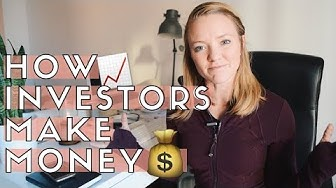 3 WAYS INVESTORS MAKE MONEY | Investment Returns and Earnings Explained