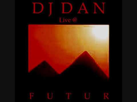 Dj Dan - Live @ Futur