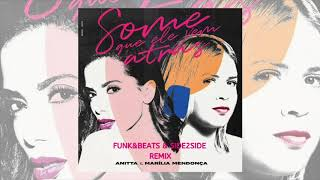 Baixar Anitta & Marília Mendonça - Some Que Ele Vem Atrás (Funk&Beats & Side2Side Remix)