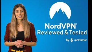 NordVPN Review and Tutorial [Updated 2019]: Is NordVPN REALLY the Best?