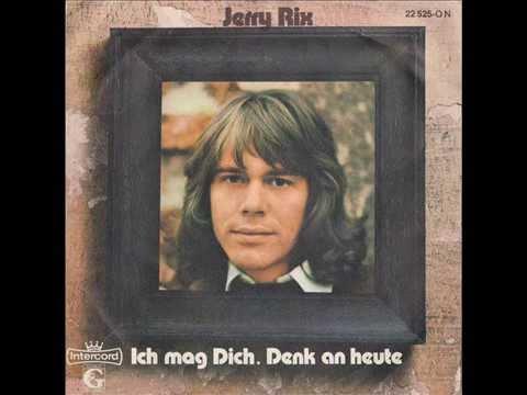 JERRY RIX  ICH MAG DICH 1973
