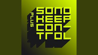 Keep Control Plus (Fedde Le Grand Mix)