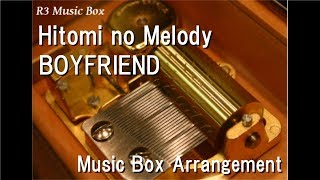 "Hitomi no Melody/BOYFRIEND [Music Box] (Anime ""Case Closed(Detective Conan)"" ED)"