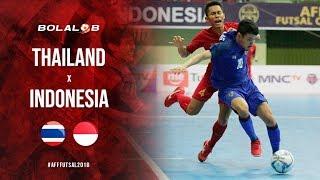 DRAMATIS!! Thailand Vs Indonesia (3-2) - Highlight AFF Futsal Championship 2018