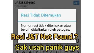Kenapa Cek Resi J&T Not Found, Jangan Panik