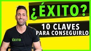 ► ¿COMO CONSEGUIR EL ÉXITO PROFESIONAL Y PERSONAL? 10 CLAVES