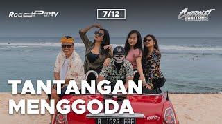 CABRIOLET CHALLENGE: TANTANGAN MENGGODA (7/12)