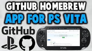 GitHub Homebrew App For PS Vita!