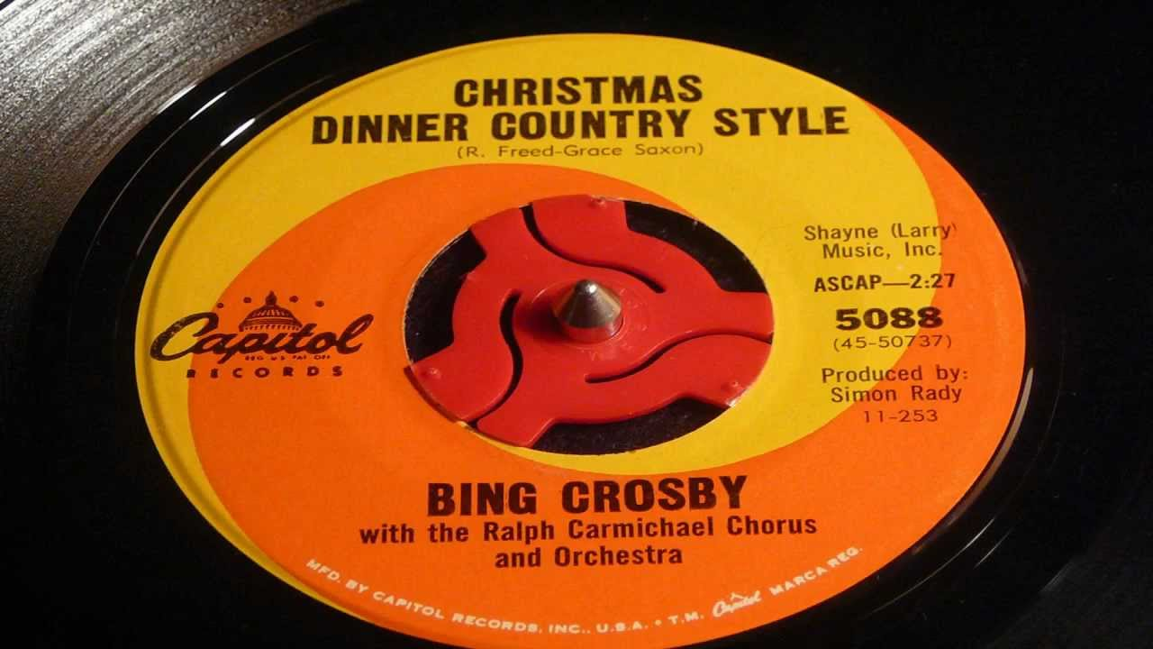 christmas 45 s christmas dinner country style bing crosby youtube