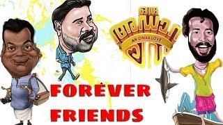Forever Friend   Harisree Ashokan & Friends    Oru Adaar Love