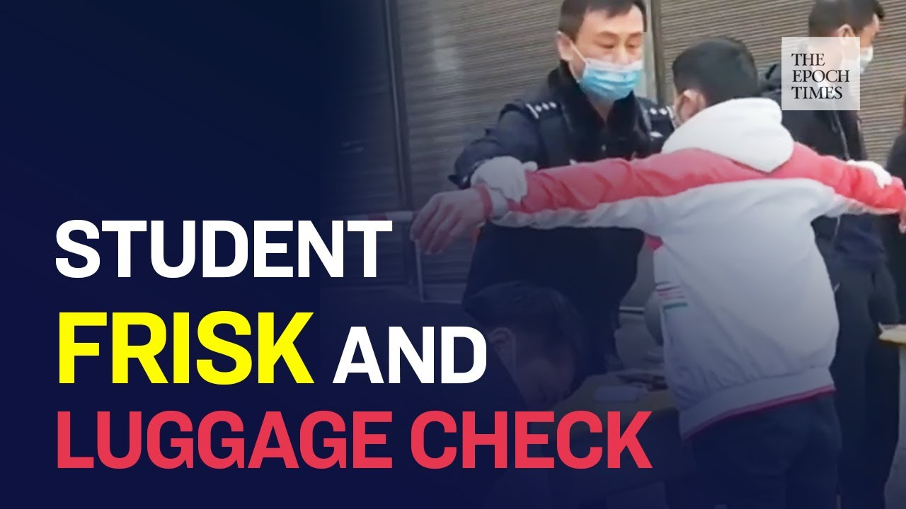 Chinese Students Must Pass Frisk and Luggage Check to Register for School