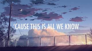 The Chainsmokers – All We Know Lyrics   Lyric Video Ft  Phoebe Ryan Future Bass