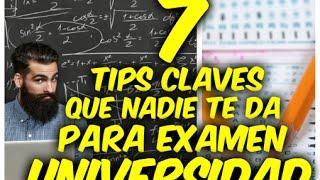 COMO ENTRAR A LA UNIVERSIDAD | 7 tips CLAVES que nadie te dice para tu examen admisión UNIVERSIDAD |