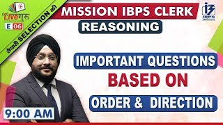 Order & Direction | Reasoning | Mission IBPS Clerk 2019 | 9:00 am