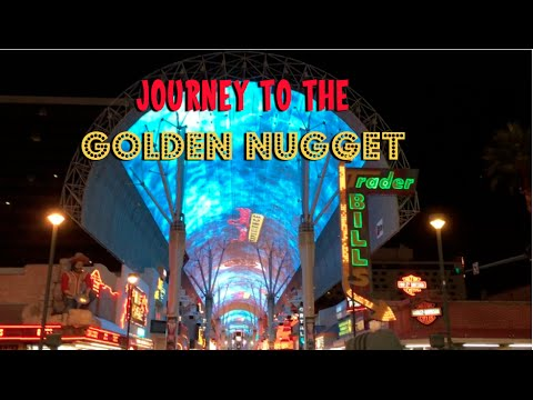 Journey to the Golden Nugget (Las Vegas)