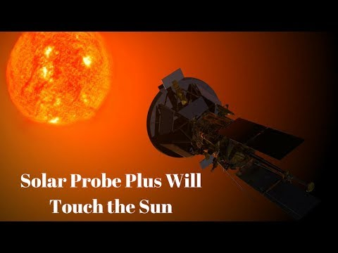 NASA to send Solar Probe Plus to 'touch sun' with 2,552 degree temps