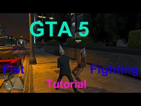 GTA 5 Online : Fighting Techniques (How To Fist Fight)