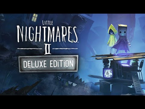 LITTLE NIGHTMARES 2 DELUXE EDITION |