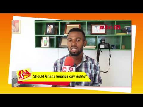 ON THE STREETZ - Should Ghana legalize gay rights?