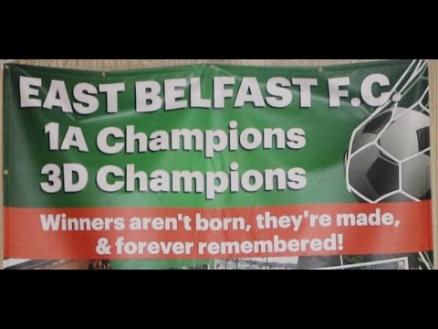 East Belfast F C  2017 Awards  25 min edit by Tommy Galway