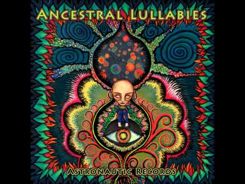 Ancestral Lullabies [Full Compilation]