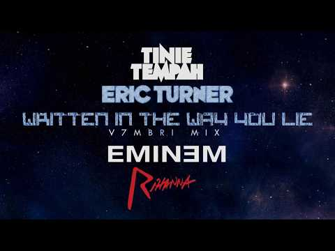 Eminem & Rihanna vs. Tinie Tempah & Eric Turner - Written In The Way You Lie