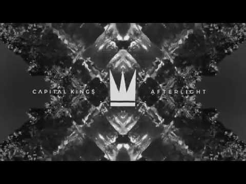 Capital Kings  Afterlight  Audio