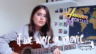 If We Were a Movie - Hannah Montana | Cover by Jodie Mellor