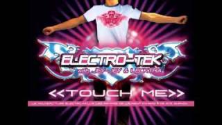 Electro-Tek with JEY-JEY  Lecktra Touch me