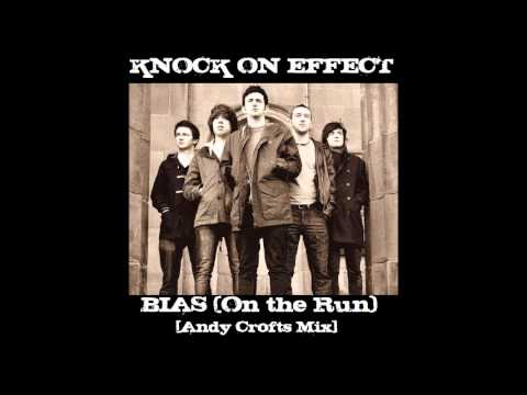 Knock On Effect - BIAS (On the Run) [Andy Crofts Mix]