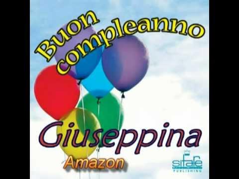Tanti Auguri a Te Giuseppina