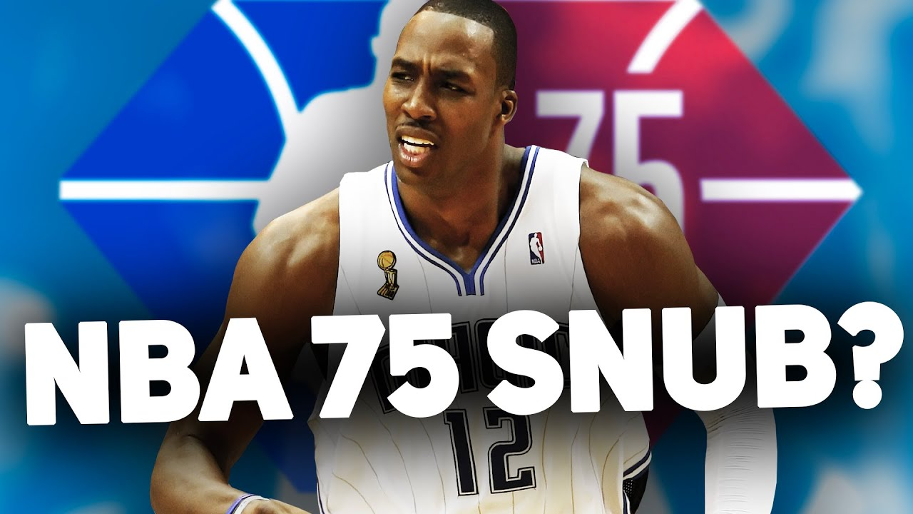 Why Dwight Howard was major snub on NBA 75 list  and which ...